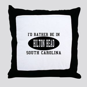 I'd Rather Be in Hilton head, Throw Pillow
